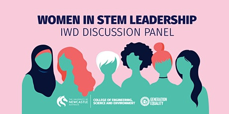 Women in STEM Leadership | IWD Discussion Panel tickets