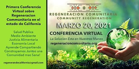 Regeneración Comunitaria en California -Conferencia  Virtual-. Tickets