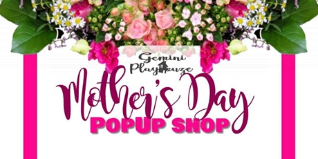 Mother's Day Pop-Up Shop tickets