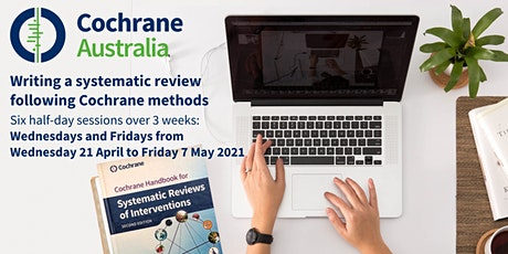 Writing a systematic review following Cochrane methods (remote learning) tickets