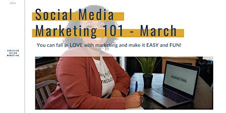 Social Media Marketing 101 | WED | March 17 | 7 PM EST tickets