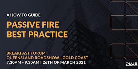 Passive Fire Best Practice Breakfast forum - Gold Coast tickets