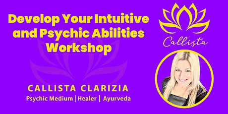 Develop Your Intuitive and Psychic Abilities Workshop tickets