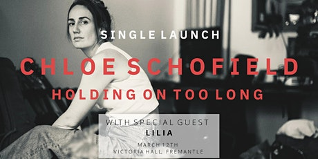 Chloe Schofield- Single Launch tickets