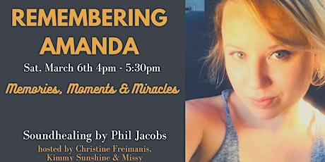 Remembering Amanda Freimanis Online Celebration of Life & Soundbath tickets