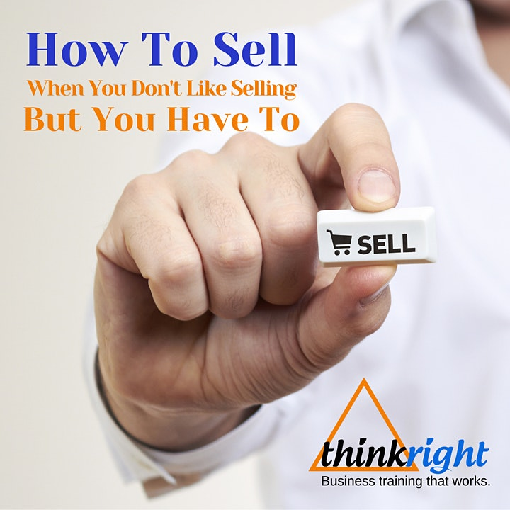 How To Sell When You Don't Like Selling But You Have To image
