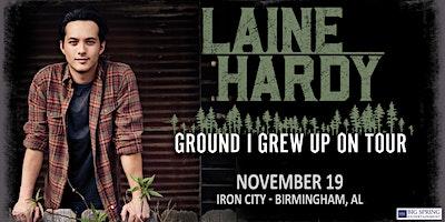 Laine Hardy – Ground I Grew Up On Tour