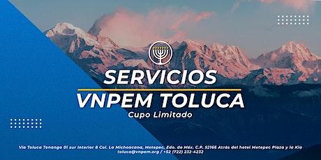 VNPEM Toluca Servicios Domingo 7 de Marzo entradas