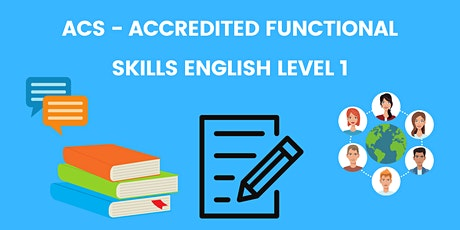 Accredited Functional Skills English Level 1( FREE Online Course) tickets