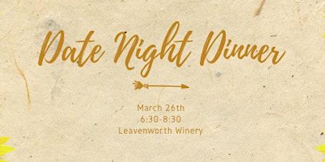 Date Night Dinner tickets