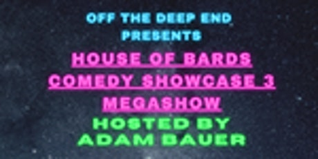 Off The Deep End Comedy presents: HoB Comedy Showcase 3 Mega Show tickets