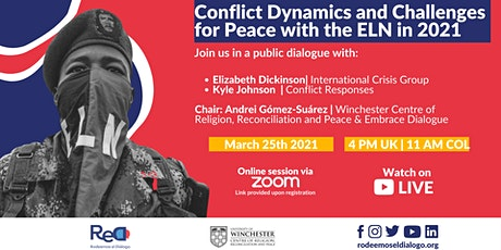 Conflict Dynamics and Challenges for Peace with ELN in 2021 tickets
