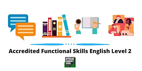 Accredited Functional Skills English Level 2( FREE Online Course) tickets