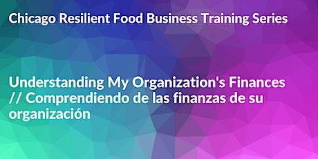 Understanding Organization's Finances // Aprende finanzas de organizaciónes tickets
