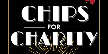 Chips for Charity tickets