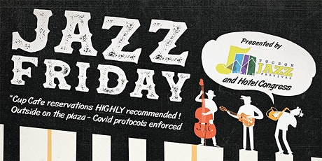 Jazz Friday At the Cup Cafe tickets