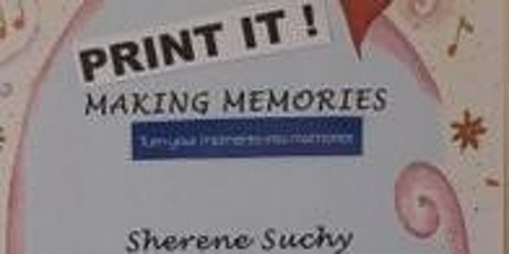 Print it! Keeping memories tickets