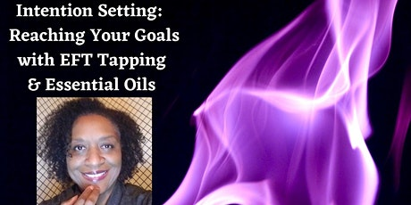 Intention Setting with EFT Tapping & Essential oils tickets