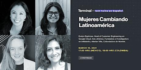 Mujeres Cambiando Latinoamérica tickets