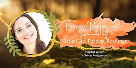 Purpose, Passion, and Spirituality | Virtual Life Purpose Readings tickets
