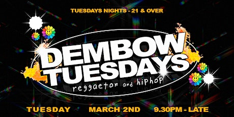 Dembow Tuesdays (Reggaeton & HipHop) Social Distance tickets