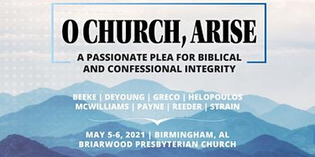 O Church, Arise | A Gospel Reformation Network Conference tickets
