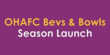 OHAFC Bevs & Bowls tickets