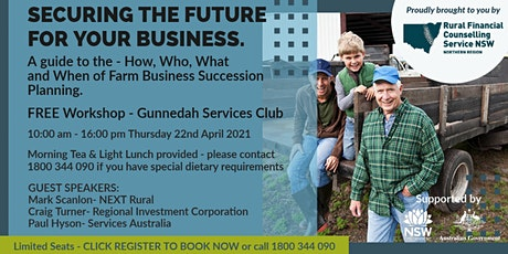 Securing the future for your business - GUNNEDAH tickets