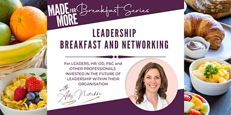 Breakfast Series: Leadership Networking tickets