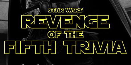 Star Wars- Revenge of the Fifth Trivia Live-Stream tickets