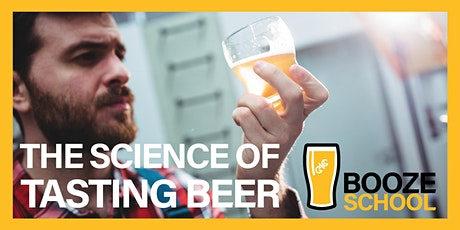 Booze School: The Science Of Tasting Beer tickets