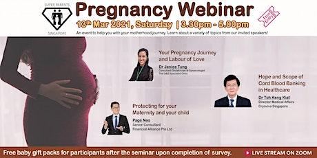 Pregnancy Webinar VI by Super Parents Singapore tickets