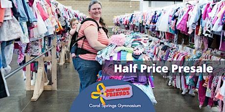 HALF PRICE Saturday | JBF CORAL SPRINGS | APR 24 tickets