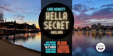 "Lake Merritt HellaSecret Outdoor Comedy Pop-Up: ""Black Laughs Matter"" tickets"