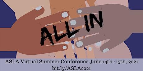 ASLA 2021 Virtual Summer Conference tickets