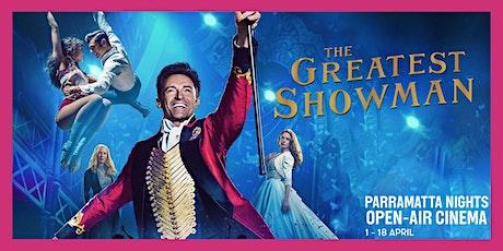Parramatta Nights Open-Air Cinema: The Greatest Showman (PG) tickets