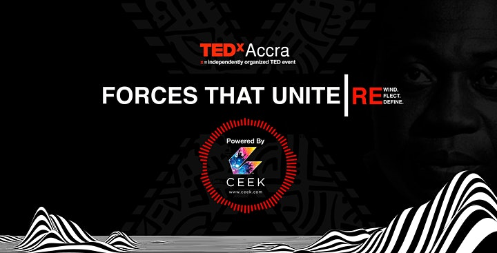 TEDxAccra Presents: FORCES THAT UNITE image