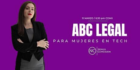 ABC Legal para mujeres en tech.... Tickets