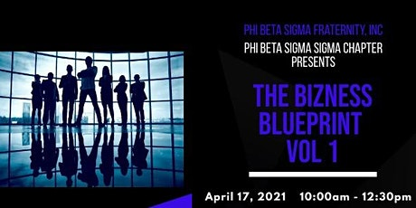The Bizness BluePrint Vol 1 tickets