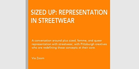 Sized Up: Representation in Streetwear tickets