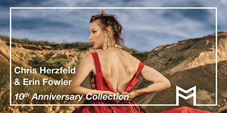 Exhibition: Chris Herzfeld and  Erin Fowler, '10th Anniversary Collection' tickets