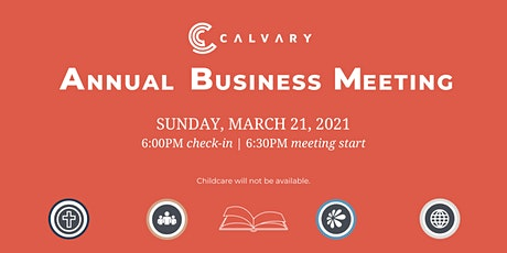 CALVARY BUSINESS MEETING - MARCH 21 (hosted at the Cambridge Campus) tickets