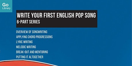 Fundamentals in Melodic Writing 4/6 | Write Your First English Pop Song tickets