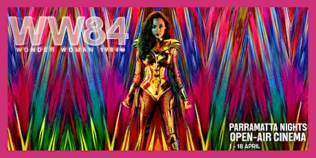Parramatta Nights Open-Air Cinema: Wonder Woman (1984) (M) tickets