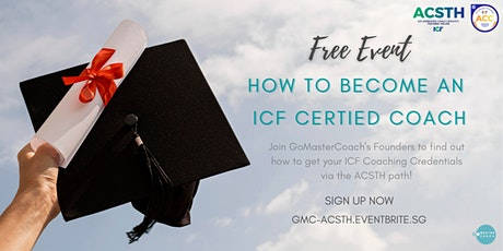 How to Become an ICF Certified Coach via ACSTH tickets