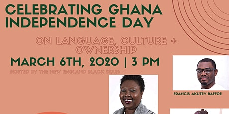 Ghana Independence Day: On Language, Culture, Representation and Ownership tickets
