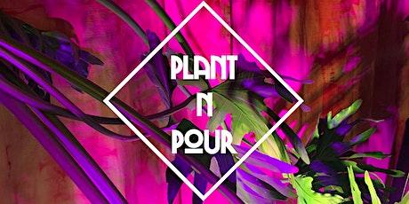 Plant N Pour tickets