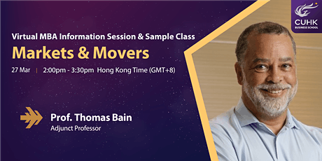 "Virtual MBA Information Session & Sample Class on ""Markets & Movers"" tickets"