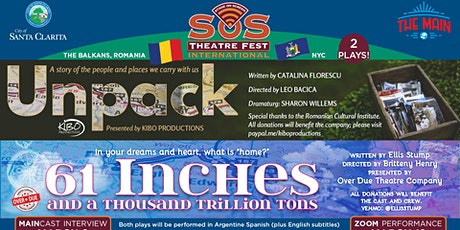SOS Theatre Fest International Presents UNPACK and 61 INCHES tickets