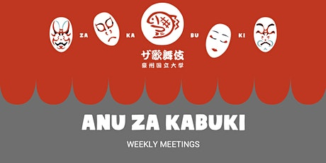 ANU Za Kabuki Weekly Meetings tickets